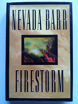 Firestorm (1st edition/1st printing): Nevada Barr