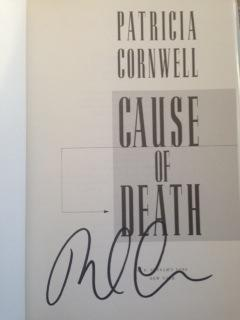 Cause Of Death (SIGNED 1ST EDITION/1ST PRINTING): Patricia D. Cornwell