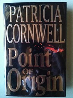 Point Of Origin (SIGNED 1ST EDITION/1ST PRINTING): Patricia D. Cornwell