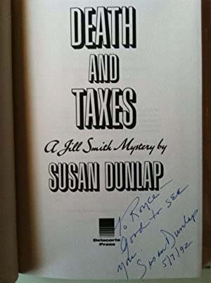 Death And Taxes: A Jill Smith Mystery (INSCRIBED): Susan Dunlap