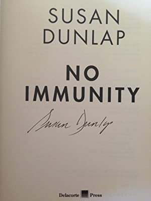 No Immunity (SIGNED W/PROVENANCE): Susan Dunlap