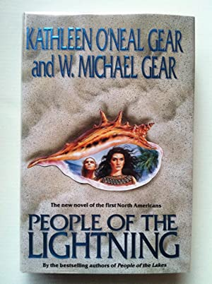 People Of The Lightning (SIGNED & DATED): Kathleen O'Neal Gear and W. Michael Gear