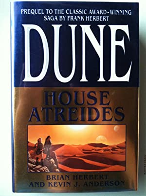 Dune: House Atreides (1st edition/1st printing): Brian Herbert & Kevin J. Anderson