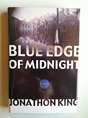 The Blue Edge Of Midnight (1st edition/1st printing): Jonathon King