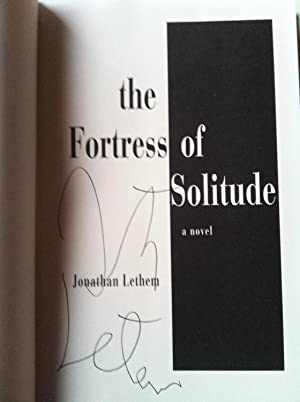 The Fortress Of Solitude (SIGNED FIRST EDITION W/PROVENANCE)