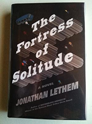 The Fortress Of Solitude (SIGNED W/PROVENANCE): Jonathan Lethem