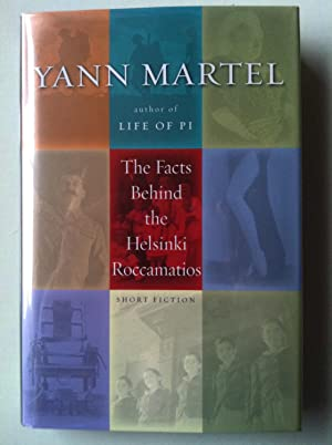 The Facts Behind The Helsinki Roccamatios (SIGNED W/PROVENANCE): Yann Martel