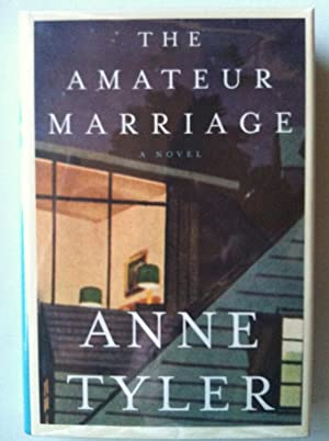 The Amateur Marriage (SIGNED W/PROVENANCE): Anne Tyler