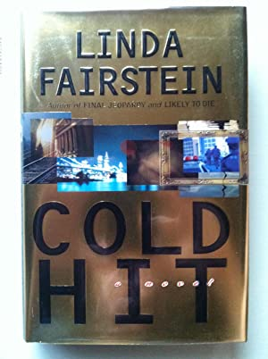 Cold Hit (SIGNED & DATED): Linda Fairstein