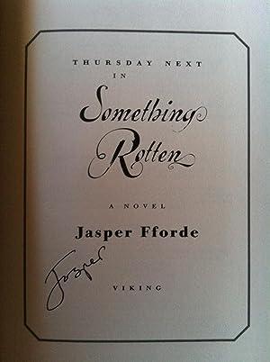Something Rotten (SIGNED W/PROVENANCE): Jasper Fforde