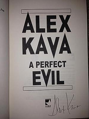 A Perfect Evil (SIGNED W/PROVENANCE): Alex Kava