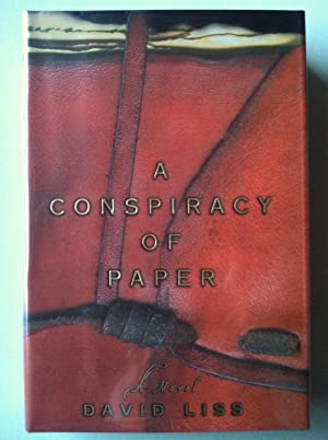 A Conspiracy Of Paper (1st edition/1st printing): David Liss
