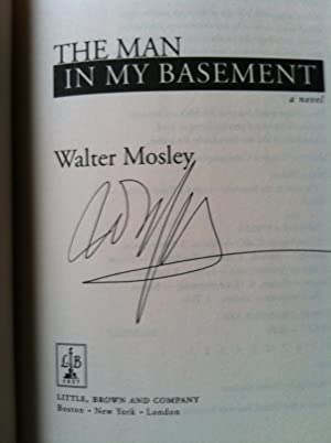 The Man In My Basement (SIGNED W/PROVENANCE): Walter Mosley