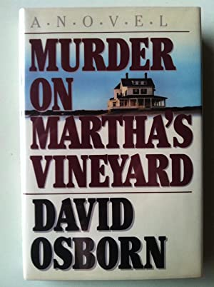 Murder On Martha's Vineyard (1st edition/1st printing): David Osborn