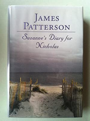 Suzanne's Diary For Nicholas (1st edition/1st printing): James Patterson