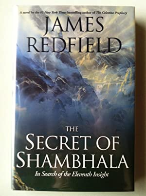 The Secret Of Shambhala: In Search of the Eleventh Insight (1st edition/1st printing): James ...