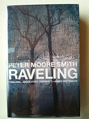 Raveling (1st edition/1st printing): Peter Moore Smith