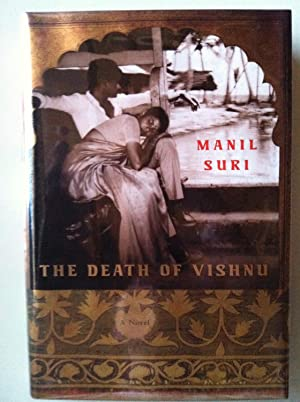 The Death Of Vishnu (1st edition/1st printing): Manil Suri