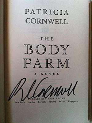 The Body Farm (SIGNED 1ST EDITION/1ST PRINTING): Patricia Cornwell