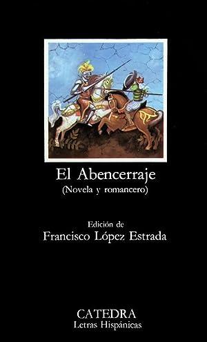El Abencerraje. (Novela y romancero).: López Estrada, Francisco