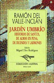 Jardín umbrío.: Valle-Inclán, Ramón Del.