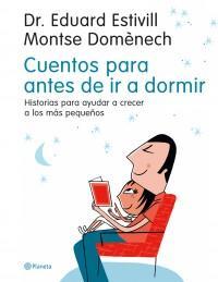 Cuentos para antes de ir a dormir.: Estivill, Dr. Eduard/Domènech,