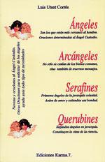 ÁNGELES, ARCÁNGELES, SERAFINES, QUERUBINES.: UTSET CORTÉS, LUIS.