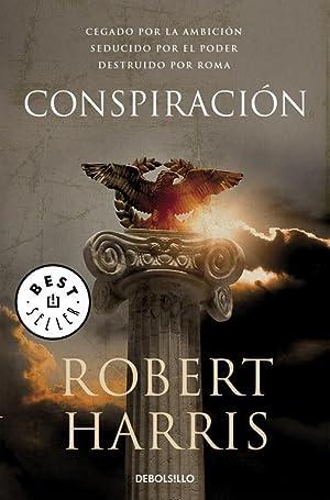 Conspiración.: Harris, Robert.