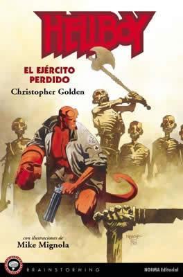 BRA 6 - HELLBOY EL EJERCITO PERDIDO.: Mike Mignola.