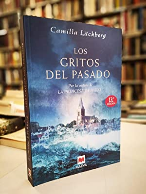 Los gritos del pasado.: Läckberg, Camilla.
