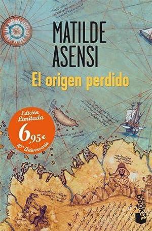El origen perdido.: Asensi, Matilde.