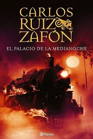 El palacio de la Medianoche.: Ruiz Zafón, Carlos.