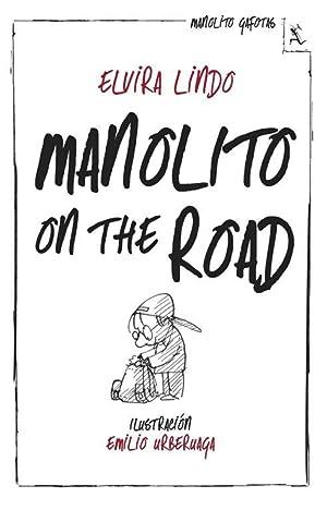 Manolito on the road.: Lindo, Elvira.
