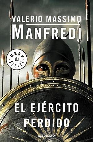 El ejército perdido.: Manfredi, Valerio Massimo.