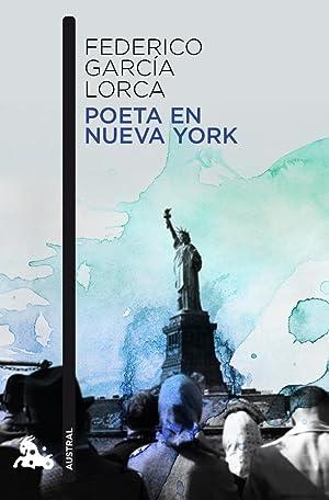 Poeta en Nueva York.: García Lorca, Federico.