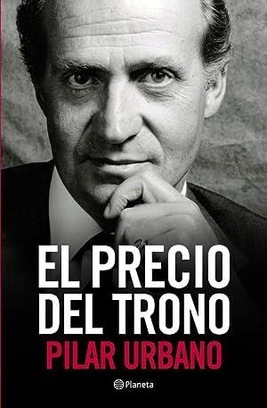 El precio del trono.: Urbano, Pilar.