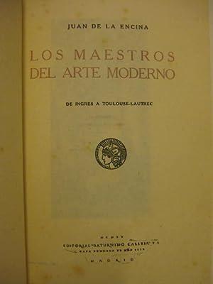 Los maestros del arte moderno. De Ingres a Toulouse-Lautrec: Juan de la Encina