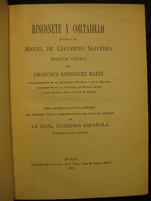 Rinconete y Cortadillo. Novela de Miguel de: Miguel de Cervantes