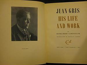 Juan Gris. His life and work: Daniel-Henry Kahnweiler. Translated