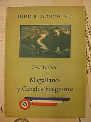 Guía turística de Magallanes y Canales Fueguinos: Alberto M. de