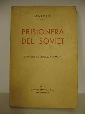 Prisionera del Soviet: Marola [Margarita Olanda