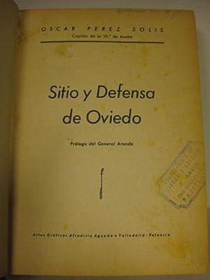 Sitio y defensa de Oviedo. 1ª edición: Óscar Pérez Solís.