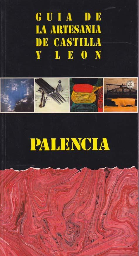 GUIA DE ARTESANIA DE CASTILLA Y LEON: Palencia - PARDO GONZÁLEZ, Paula