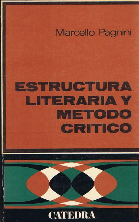 Estructura Literaria Y Metodo Critico