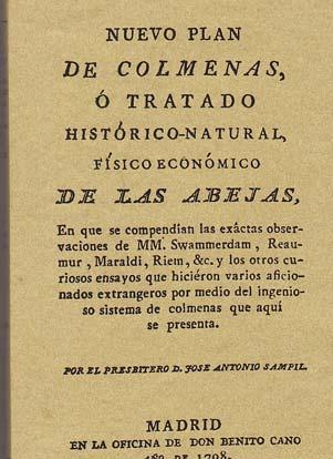 NUEVO PLAN DE COLMENAS O TRATADO HISTORICO-NATURAL, FISICO ECONOMICO DE LAS ABEJAS - SAMPIL, José Antonio