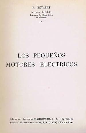 LOS PEQUEÑOS MOTORES ELECTRICOS: BEYAERT, R.