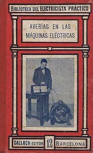 AVERIAS EN LAS MAQUINAS ELECTRICAS: ALSINA Y ALSINA,