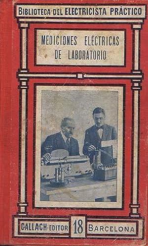 MEDICIONES ELECTRICAS DE LABORATORIO: CARO Y ANCHÍA,