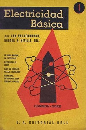 ELECTRICIDAD BASICA, nº 1: VAN VALKENBURGH, NOOGER & NEVILLE, Inc.