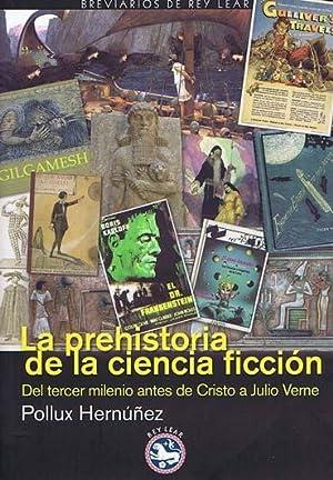 LA PREHISTORIA DE LA CIENCIA FICCION: POLLUX HERNUÑEZ